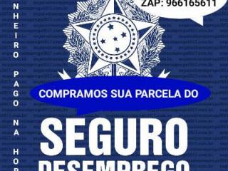 SEGURO DESEMPREGO PAGAMOS NA HORA EM DINHEIRO