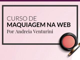 Curso de Maquiagem na Web Por Andreia Venturini
