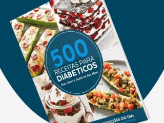 500 Receitas para Diabéticos  - Cuide da sua Saúde  -  !